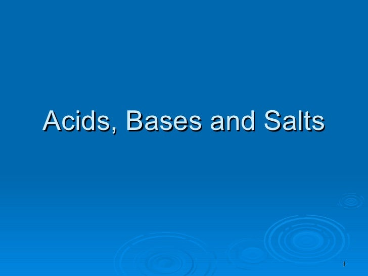 Acids, Bases and Salts                             1