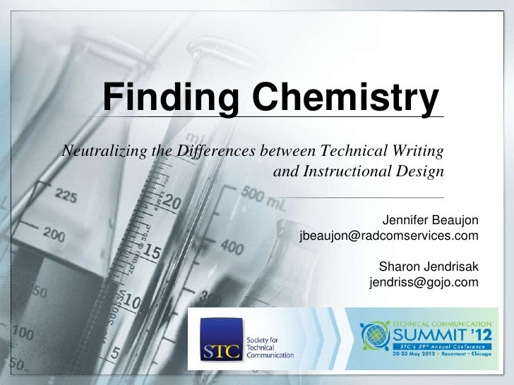 Finding ChemistryNeutralizing the Differences between Technical Writing                               and Instructional De...