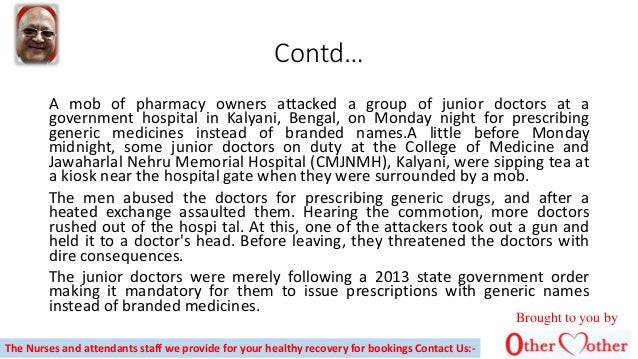 Contd… A mob of pharmacy owners attacked a group of junior doctors at a government hospital in Kalyani, Bengal, on Monday ...