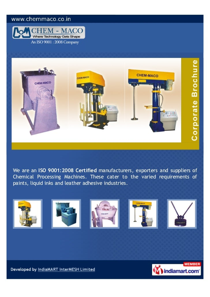 We are an ISO 9001:2008 Certified manufacturers, exporters and suppliers ofChemical Processing Machines. These cater to th...