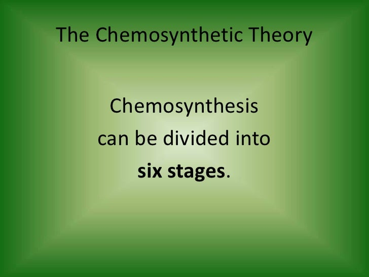 Chemosynthesis theory