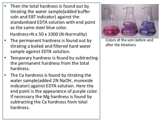 water hardness determination Experiment 7 determining water hardness by edta titration for the determination of the total hardness, report the milligrams of caco3 per liter of the water.