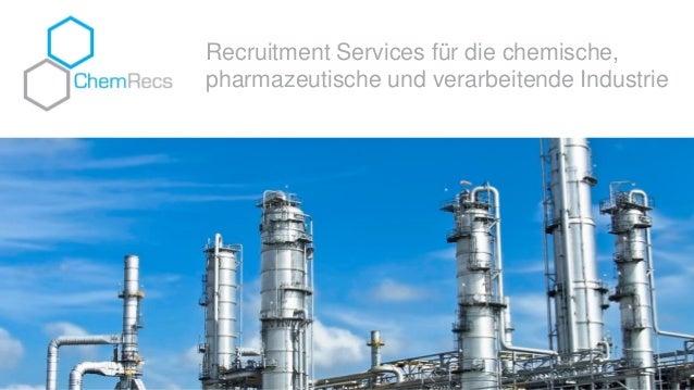 Recruitment Services für die chemische, pharmazeutische und verarbeitende Industrie