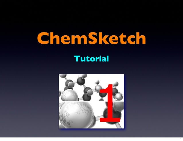 ChemSketch Tutorial 1 1
