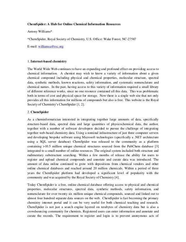 ChemSpider: A Hub for Online Chemical Information ResourcesAntony Williams**ChemSpider, Royal Society of Chemistry, U.S. O...