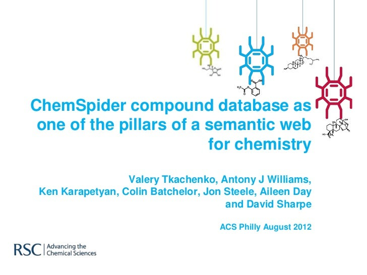 ChemSpider compound database as one of the pillars of a semantic web                          for chemistry               ...