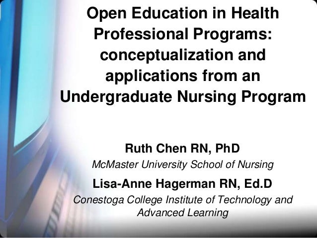 Open Education in Health Professional Programs: conceptualization and applications from an Undergraduate Nursing Program R...