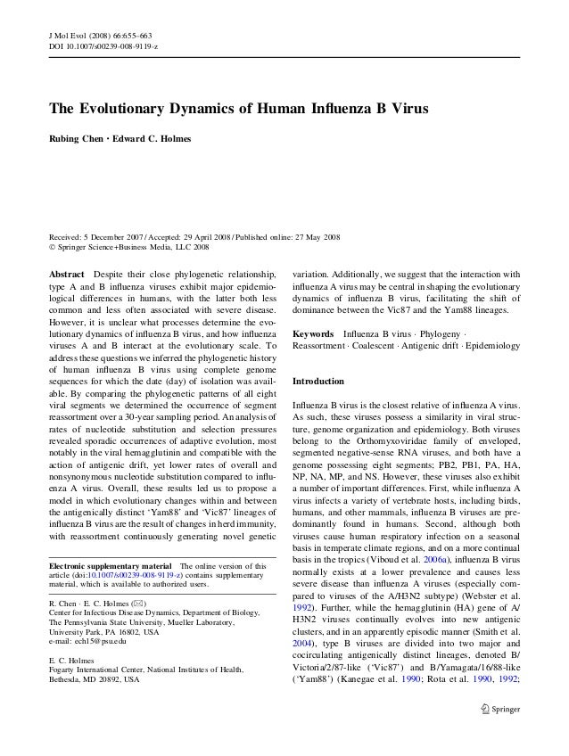 J Mol Evol (2008) 66:655–663DOI 10.1007/s00239-008-9119-zThe Evolutionary Dynamics of Human Influenza B VirusRubing Chen Æ ...
