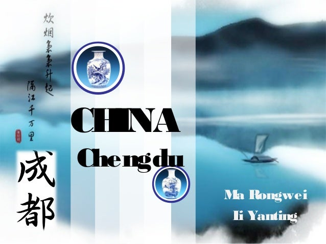 CH INA Chengdu M Rongwei a L Yanting i