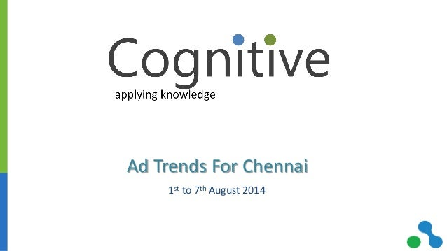 Ad Trends For Chennai 1st to 7th August 2014