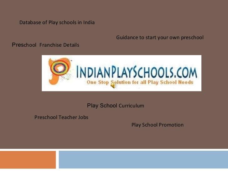 Play School Promotion Preschool Teacher Jobs Database of Play schools in India Guidance to start your own preschool Play S...