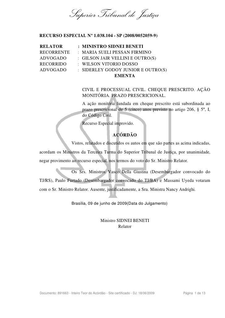 Superior Tribunal de JustiçaRECURSO ESPECIAL Nº 1.038.104 - SP (2008/0052059-9)RELATOR                   :   MINISTRO SIDN...