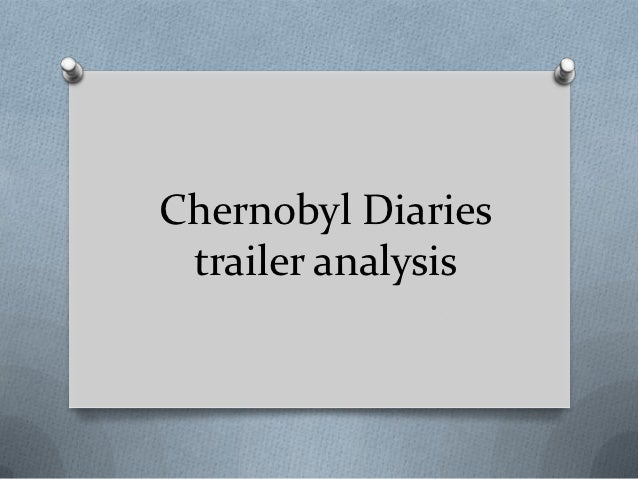 Chernobyl Diaries trailer analysis
