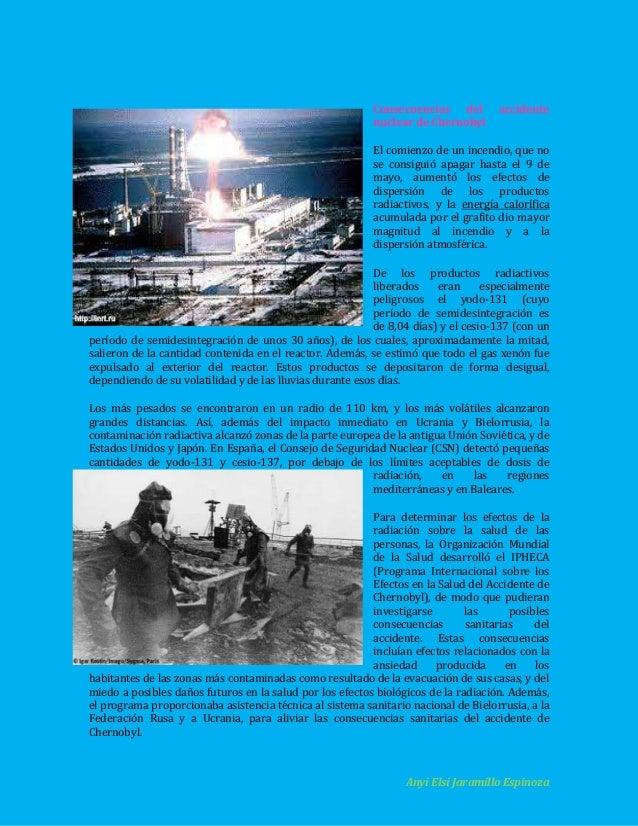 Consecuencias del nuclear de Chernobyl  accidente  El comienzo de un incendio, que no se consiguió apagar hasta el 9 de ma...