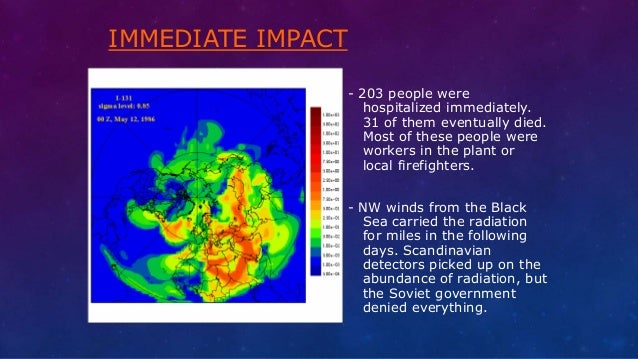 IMMEDIATE IMPACT - 203 people were hospitalized immediately. 31 of them eventually died. Most of these people were workers...