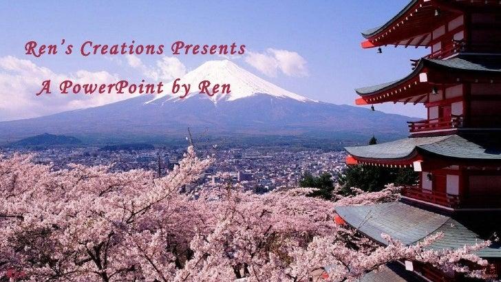 Ren's Creations Presents      A PowerPoint by RenRen