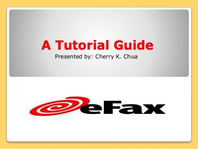 A Tutorial Guide Presented by: Cherry K. Chua