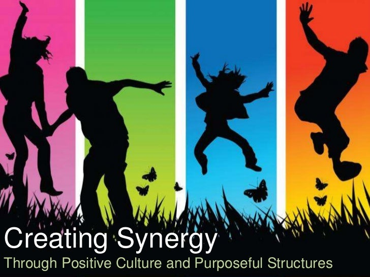 creating cultural synergy Synonyms for synergy at thesauruscom with free online thesaurus, antonyms, and definitions find descriptive alternatives for synergy.