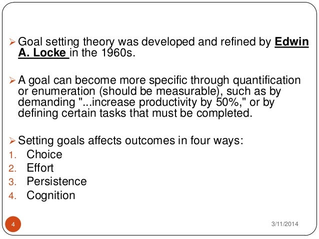 goal setting theory Recent studies concerned with goal choice and the factors that influence it, the function of learning goals, the effect of goal framing, goals and affect (well-being), group goal setting, goals and traits, macro-level goal setting, and conscious versus subconscious goals are described.