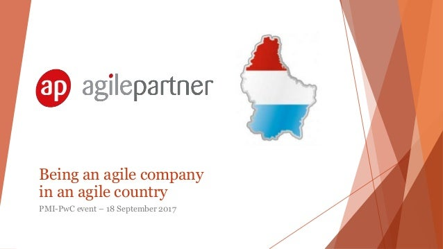 Being an agile company in an agile country PMI-PwC event – 18 September 2017