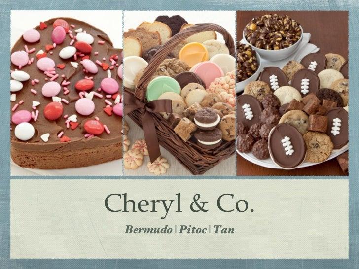 Cheryl & Co. <ul><li>Bermudo | Pitoc | Tan </li></ul>