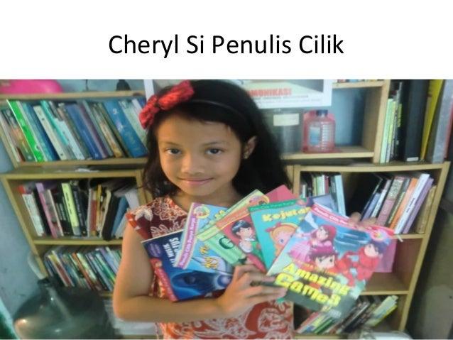 Cheryl Si Penulis Cilik