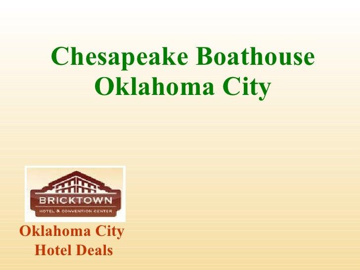 Chesapeake Boathouse Oklahoma City Oklahoma City  Hotel Deals