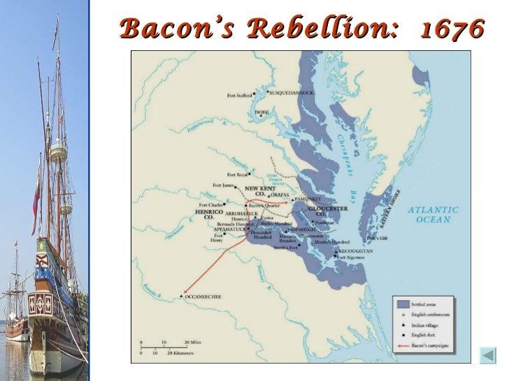 Bacon's Rebellion: 1676 ...