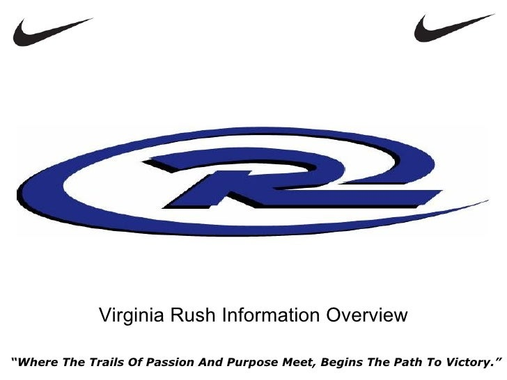 "Virginia Rush Information Overview""Where The Trails Of Passion And Purpose Meet, Begins The Path To Victory."""