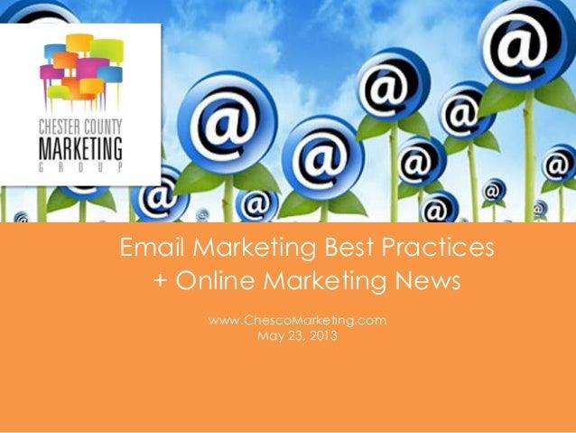 #ChescoMG @ChescoMarketingwww.ChescoMarketing.comEmail Marketing Best Practices+ Online Marketing Newswww.ChescoMarketing....