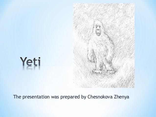 The presentation was prepared by Chesnokova Zhenya