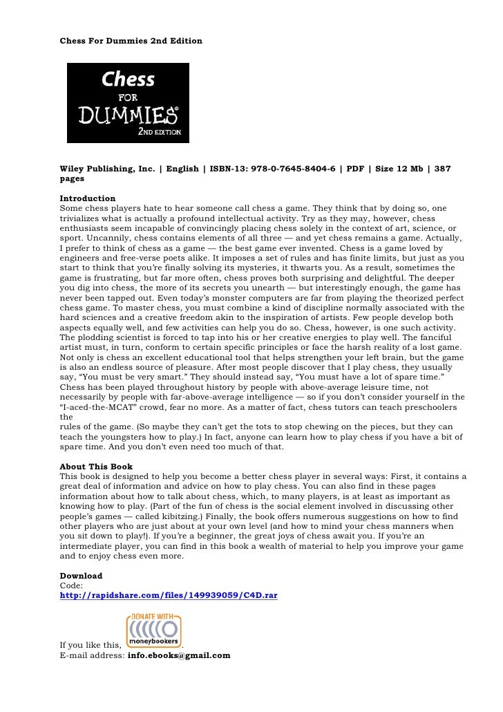 Chess For Dummies 2nd Edition     Wiley Publishing, Inc. | English | ISBN-13: 978-0-7645-8404-6 | PDF | Size 12 Mb | 387 p...
