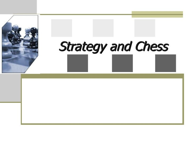 Strategy and Chess