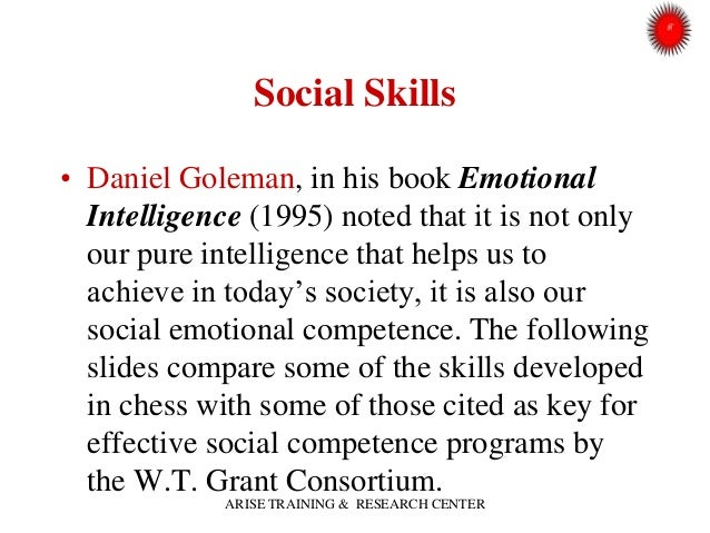 social intelligence and life skills Five major categories of emotional intelligence skills are social skills the development of good interpersonal skills is tantamount to success in your life.