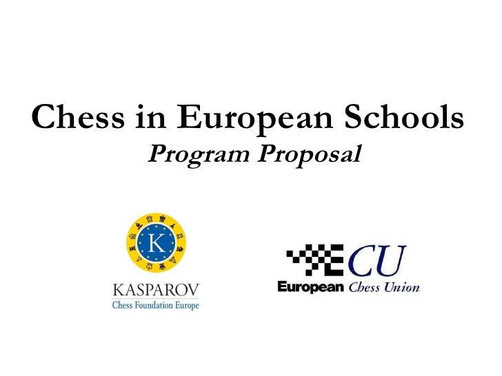 Chess in European Schools  Program Proposal