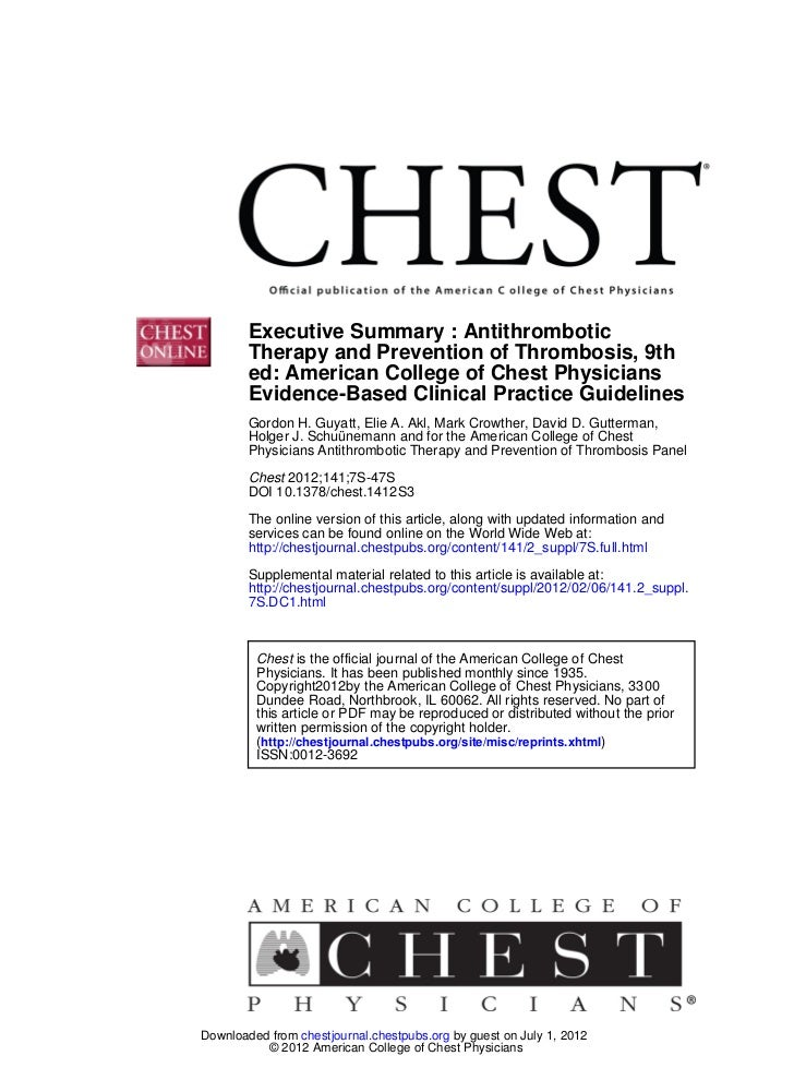 Executive Summary : Antithrombotic        Therapy and Prevention of Thrombosis, 9th        ed: American College of Chest P...
