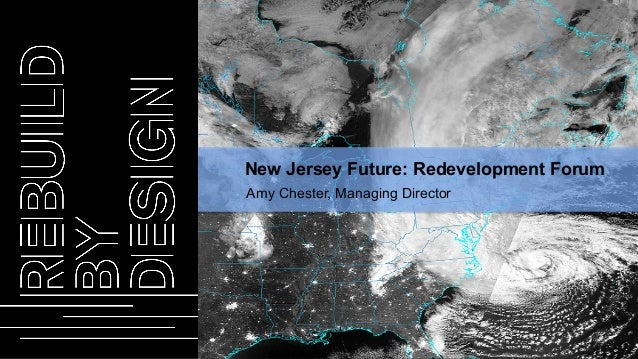 Amy Chester, Managing Director New Jersey Future: Redevelopment Forum