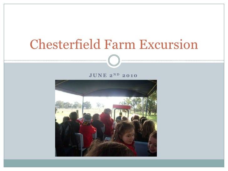June 2nd 2010<br />Chesterfield Farm Excursion <br />