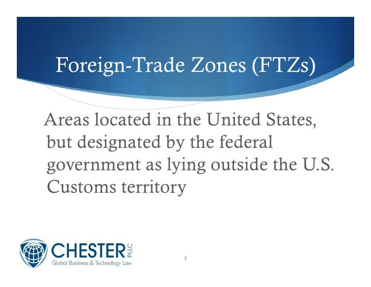 Foreign Trade Zones (FTZ) Basics: Creating Profit with Savings