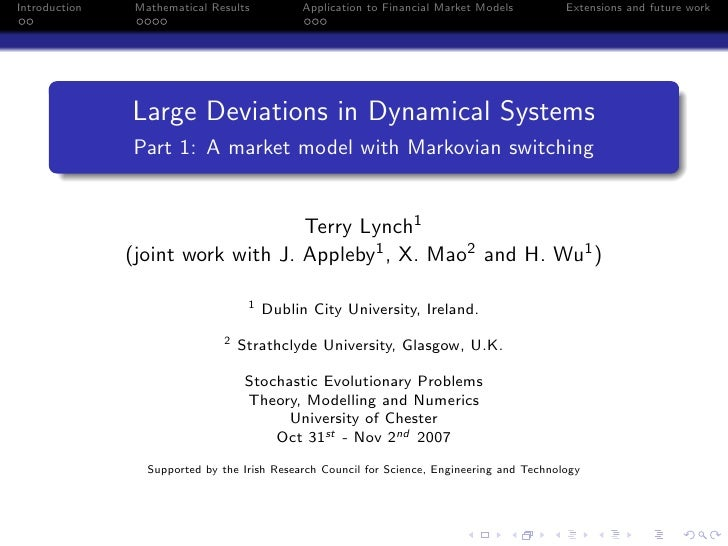 Introduction    Mathematical Results           Application to Financial Market Models         Extensions and future work  ...