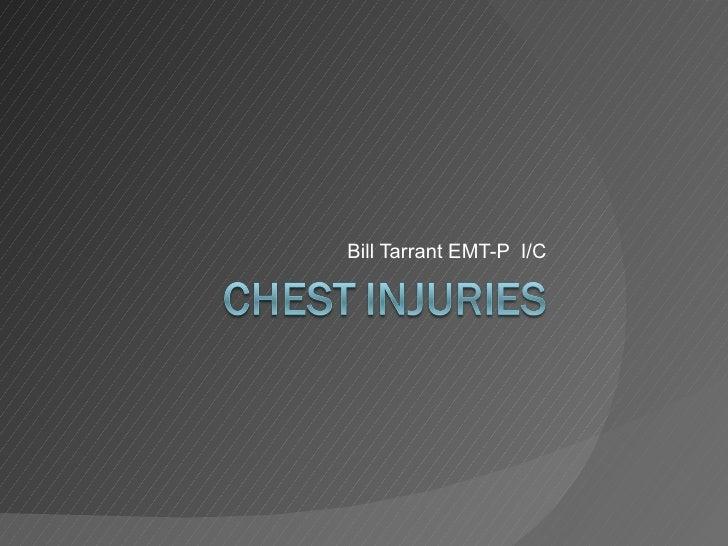 Bill Tarrant EMT-P  I/C