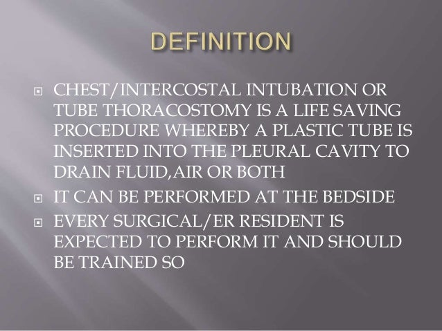 Chest intubation indications,precautions and management Slide 2