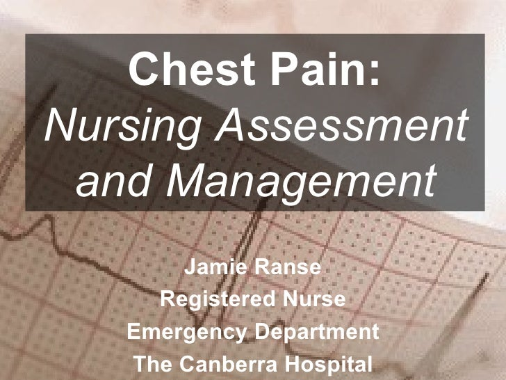 chest pain management in hospital chest nursing assessment and management 11996