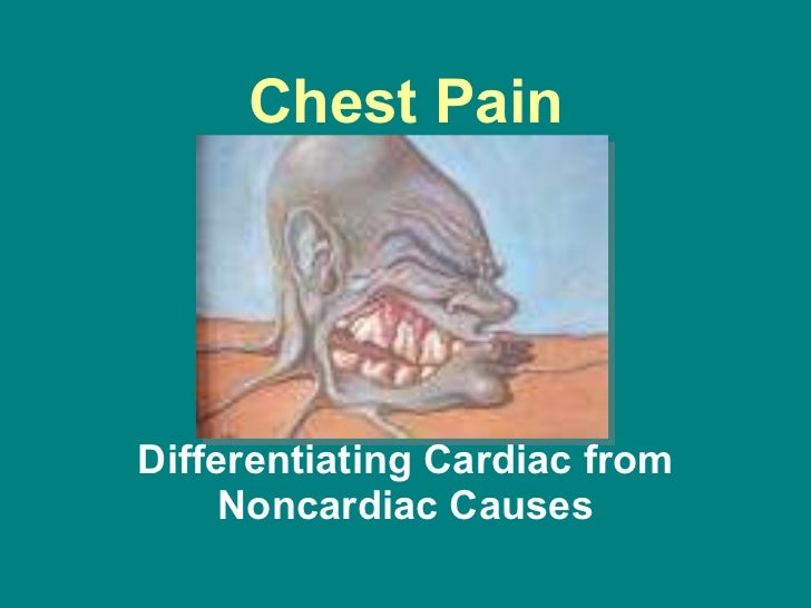 Chest Pain Differentiating Cardiac from Noncardiac Causes