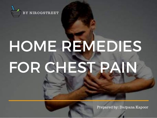 Chest Pain Home Remedies
