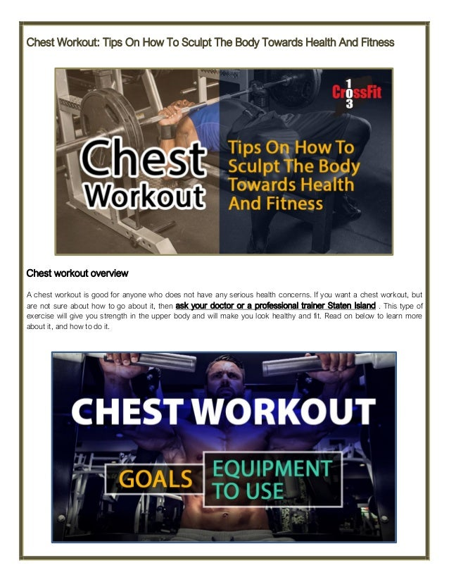 Chest Workout Tips On How To Sculpt The Body Towards Health And Fitness