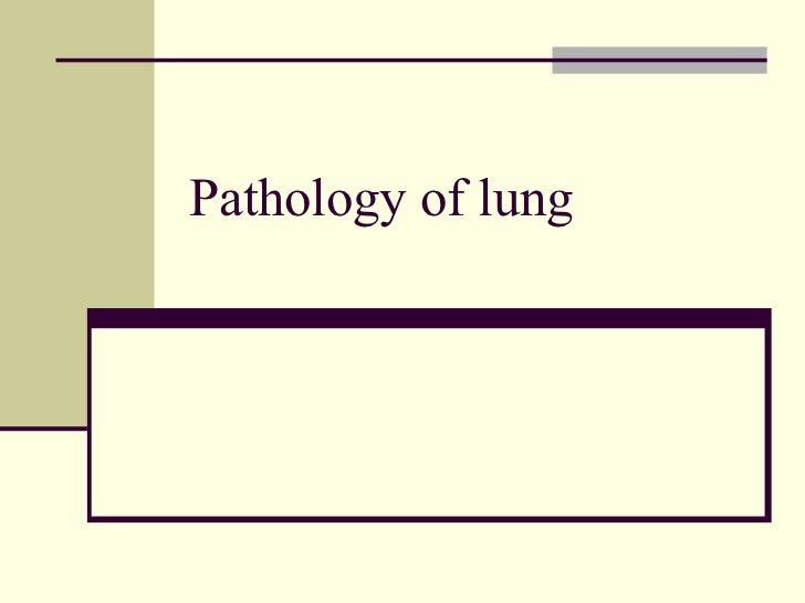 Pathology of lung