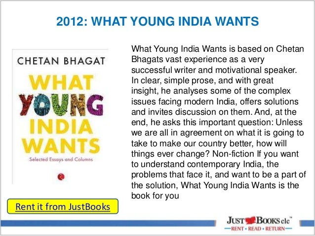 Bhagat chetan wants ebook what india young