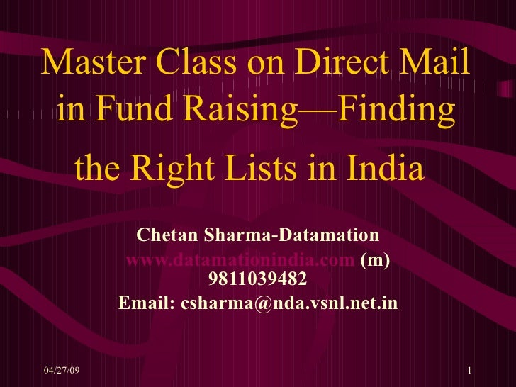 Master Class on Direct Mail in Fund Raising—Finding the Right Lists in India   Chetan Sharma-Datamation www.datamationindi...