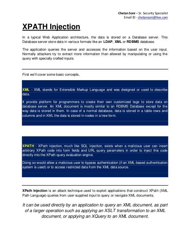 Chetan Soni – Sr. Security Specialist Email ID - chetansoni@live.com  XPATH Injection In a typical Web Application archite...